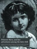 Princess Myra  and her adventures among the fairy folk
