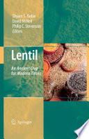 """Lentil: An Ancient Crop for Modern Times"" by Shyam S. Yadav, David McNeil, Philip C. Stevenson"