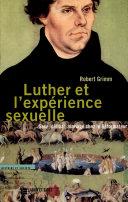 Luther et l'expérience sexuelle