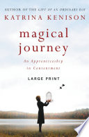 Magical Journey  : An Apprenticeship in Contentment