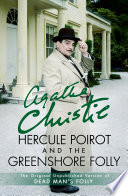 Hercule Poirot and the Greenshore Folly Book