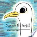 Seamore the Seagull