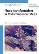 Phase Transformations in Multicomponent Melts Book