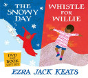 The Snowy Day  Whistle for Willie Book