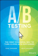 A/B testing : the most powerful way to turn clicks into customers