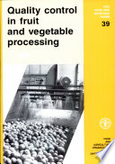 Quality Control in Fruit and Vegetable Processing