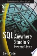 SQL Anywhere Studio 9 Developer's Guide