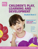 Children's Play, Learning and Development