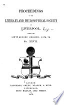 Proceedings of the Liverpool Literary   Philosophical Society