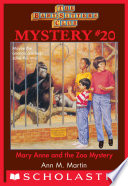 Baby Sitters Club Mystery  20  Mary Anne and the Zoo Mystery