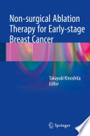 Non Surgical Ablation Therapy For Early Stage Breast Cancer Book PDF