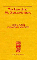 The State of the Rio Grande R  o Bravo