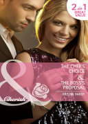 The Chef s Choice   The Boss s Proposal  The Chef s Choice  The McBains of Grace Harbor    The Boss s Proposal  The McBains of Grace Harbor   Mills   Boon Cherish