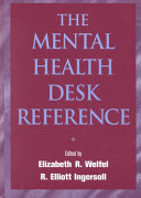 The Mental Health Desk Reference: A Practice-Based Guide to ...