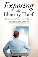 Exposing the Identity Thief