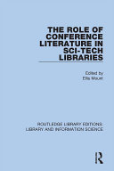 The Role of Conference Literature in Sci-Tech Libraries