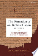 The Formation Of The Biblical Canon Volume 2