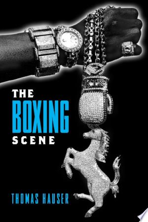 Download The Boxing Scene Free Books - Dlebooks.net