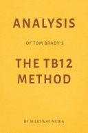 Analysis of Tom Brady's The TB12 Method by Milkyway Media