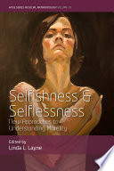 Selfishness and Selflessness Book