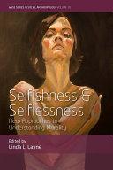 Selfishness and Selflessness