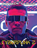 The Book of Random Tables  Cyberpunk 2  32 Random Tables for Tabletop Role Playing Games