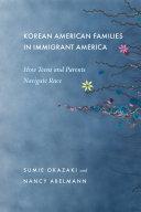 Korean American Families in Immigrant America