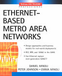 Ethernet based Metro Area Networks