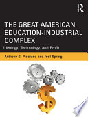 The Great American Education industrial Complex