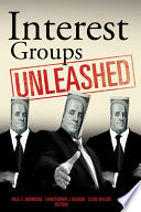 Interest Groups Unleashed Book
