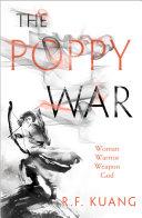 Pdf The Poppy War (The Poppy War, Book 1)