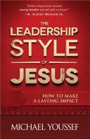 The Leadership Style of Jesus