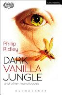 Dark Vanilla Jungle and other monologues Pdf/ePub eBook