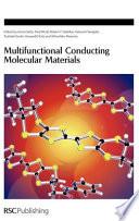 Multifunctional Conducting Molecular Materials Book