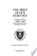 The Price of Our Heritage: 1869-1920