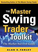 The Master Swing Trader Toolkit  The Market Survival Guide