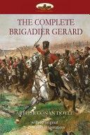 The Complete Brigadier Gerard