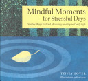 Mindful Moments for Stressful Days