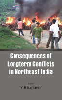 Consequences of Longterm Conflicts in Northeast India
