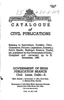 Catalogue Of Government Of India Civil Publications