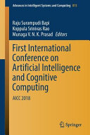 First International Conference on Artificial Intelligence and Cognitive Computing