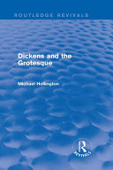 Dickens and the Grotesque  Routledge Revivals