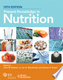 """Present Knowledge in Nutrition"" by John W. Erdman, Jr., Ian A. MacDonald, Steven H. Zeisel"
