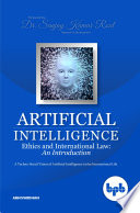 Artificial Intelligence Ethics And International Law