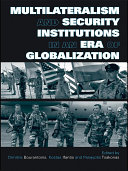 Multilateralism and Security Institutions in an Era of Globalization Pdf/ePub eBook
