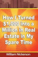How I Turned 1 000 Into A Million