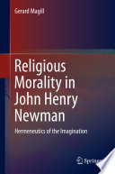 Religious Morality in John Henry Newman