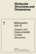 Bibliography 1974–75 Organic and Organometallic Crystal Structures
