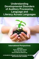 Understanding Developmental Disorders Of Auditory Processing Language And Literacy Across Languages