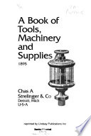 Book of Tools, Machinery and Supplies, 1895